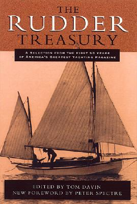 The Rudder Treasury: A Companion for Lovers of Small Craft - Davin, Tom (Editor)