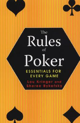 The Rules of Poker: Essentials for Every Game - Krieger, Lou