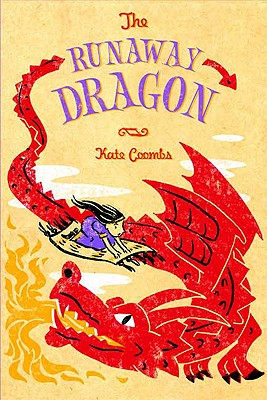 The Runaway Dragon - Coombs, Kate