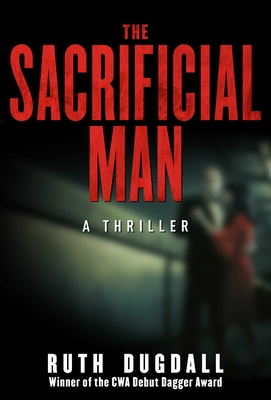 The Sacrificial Man - Dugdall, Ruth
