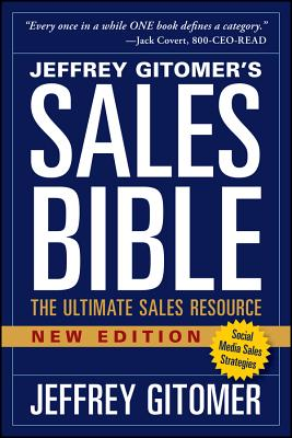 The Sales Bible, New Edition: The Ultimate Sales Resource - Gitomer, Jeffrey