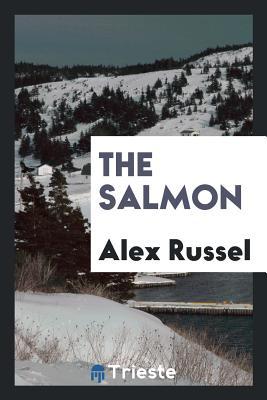 The Salmon - Russel, Alex
