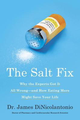 The Salt Fix - DiNicolantonio, James