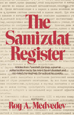 The Samizdat Register - Medvedev, Roy A