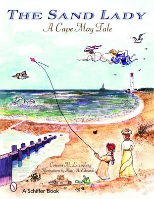 The Sand Lady: A Cape May Tale - Litzenberg, Corinne M