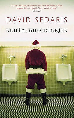 The Santaland Diaries - Sedaris, David