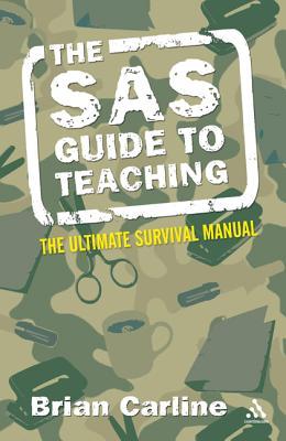 The SAS Guide to Teaching - Carline, Brian