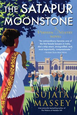The Satapur Moonstone: Mystery of 1920s Bombay #2 - Massey, Sujata