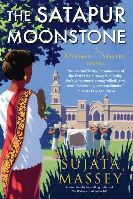 The Satapur Moonstone: Mystery of 1920s Bombay #2 - Massey, Sujata