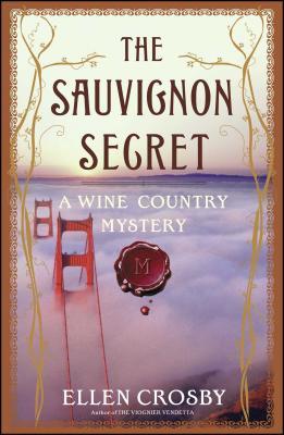 The Sauvignon Secret - Crosby, Ellen