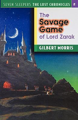 The Savage Games of Lord Zarak - Morris, Gilbert