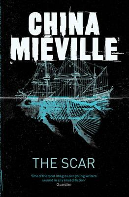 The Scar - Mieville, China