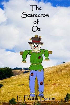 The Scarecrow of Oz - Baum, L Frank, and Lee, Russell (Editor)