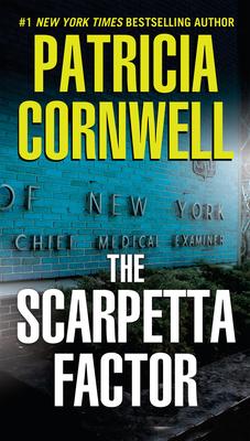 The Scarpetta Factor: Scarpetta (Book 17) - Cornwell, Patricia