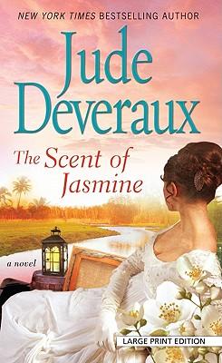The Scent of Jasmine - Deveraux, Jude