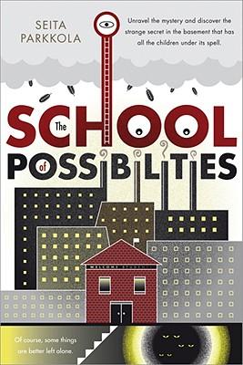 The School of Possibilities - Parkkola, Seita