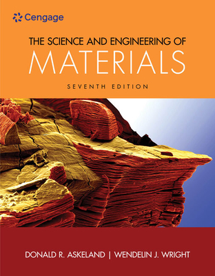 The Science and Engineering of Materials - Wright, Wendelin, and Askeland, Donald R.