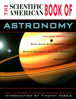 The Scientific American Book of the Brain: The Best Writing on Consciousness, I.Q. and Intelligence, Perception, Disorders of the Mind, and Much More - Editors of Scientific American Magazine