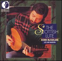 The Scottish Lute - Ronn McFarlane (mandora); Ronn McFarlane (lute)