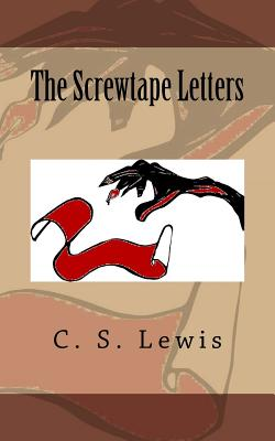 The Screwtape Letters - Lewis, C S