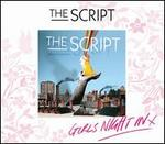 The Script [Girls' Night In Edition]