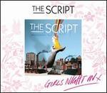 The Script [Girls' Night In Edition]