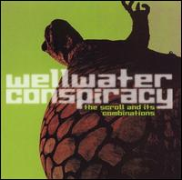 The Scroll and Its Combinations - Wellwater Conspiracy