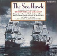 The Sea Hawk [Original Film Score] - Varujan Kojian