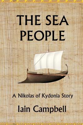 The Sea People: A Nikolas of Kydonia Story - Campbell, MR Iain