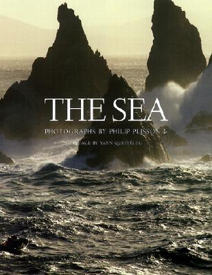 The Sea - Plisson, Philip (Photographer), and Queffelec, Yann (Preface by)