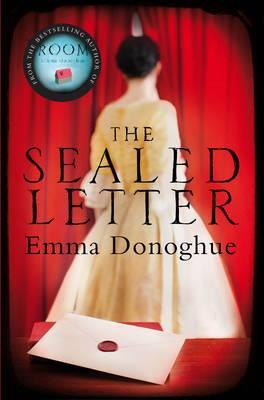 The Sealed Letter - Donoghue, Emma