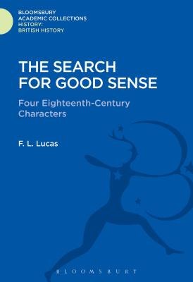 The Search for Good Sense - Lucas, F L