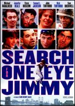 The Search for One-Eyed Jimmy - Sam Henry Kass