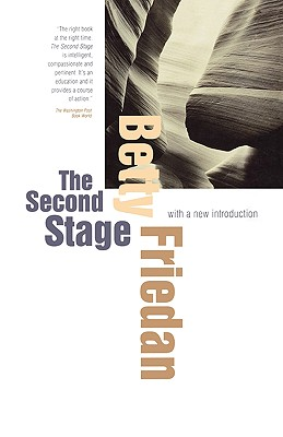 The Second Stage: With a New Introduction - Friedan, Betty, Professor