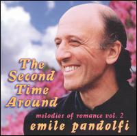 The Second Time Around: Melodies of Romance, Vol. 2 - Emile Pandolfi