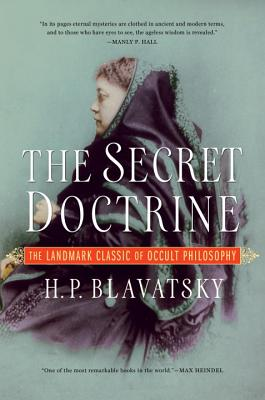The Secret Doctrine - Blavatsky, H P