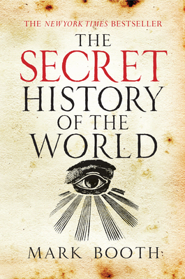 The Secret History of the World - Booth, Mark