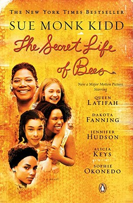 The Secret Life of Bees: Tie in Edition - Kidd, Sue Monk