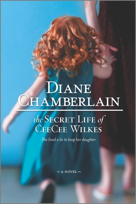 The Secret Life of Ceecee Wilkes - Chamberlain, Diane