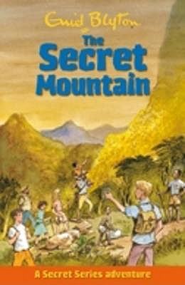 The Secret Mountain - Blyton, Enid