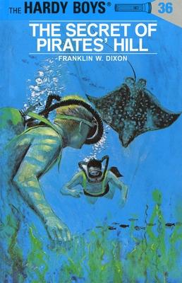 The Secret of Pirates' Hill - Dixon, Franklin W