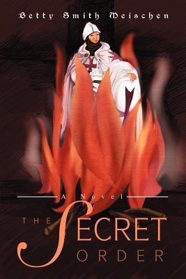 The Secret Order - Meischen, Betty Smith