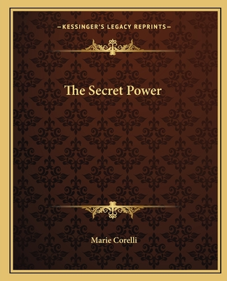 The Secret Power - Corelli, Marie