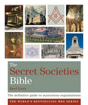 The Secret Societies Bible: Godsfield Bibles - Levy, Joel