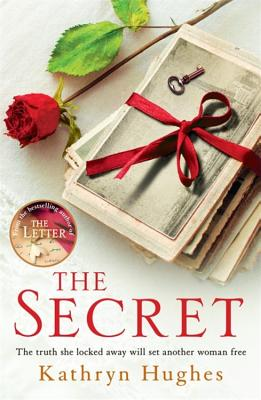 The Secret: The word of mouth bestseller from the #1 author of The Letter - Hughes, Kathryn