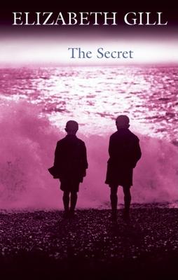 The Secret - Gill, Elizabeth