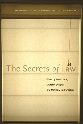 The Secrets of Law - Sarat, Austin (Editor)
