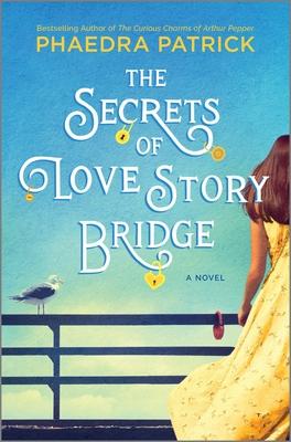 The Secrets of Love Story Bridge - Patrick, Phaedra