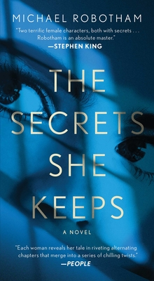 The Secrets She Keeps - Robotham, Michael