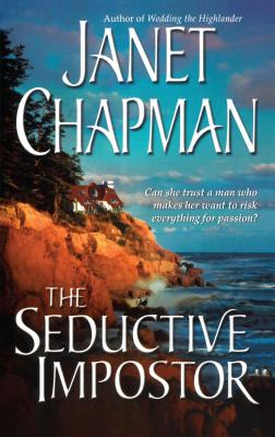 The Seductive Impostor - Chapman, Janet
